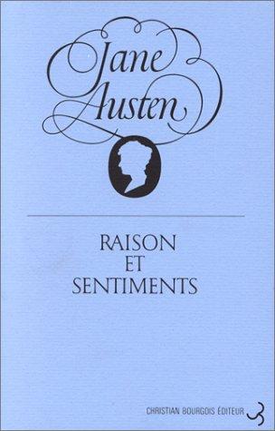 Jane Austen - Raison et sentiments