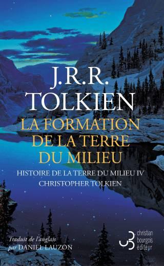 La formation de la Terre du Milieu - Tolkien édition française