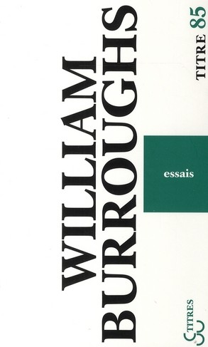 Burroughs - Essais