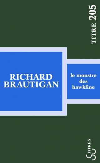 Brautigan - Le Monstre des Hawkline (Titres)