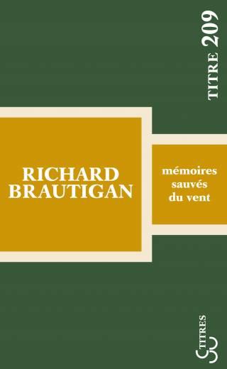 Brautigan - Mémoires sauvés du vent (Titres)