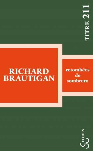 Brautigan - Retombées de sombrero