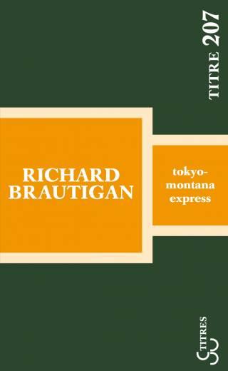 Brautigan - Tokyo-Montana Express (Titres)