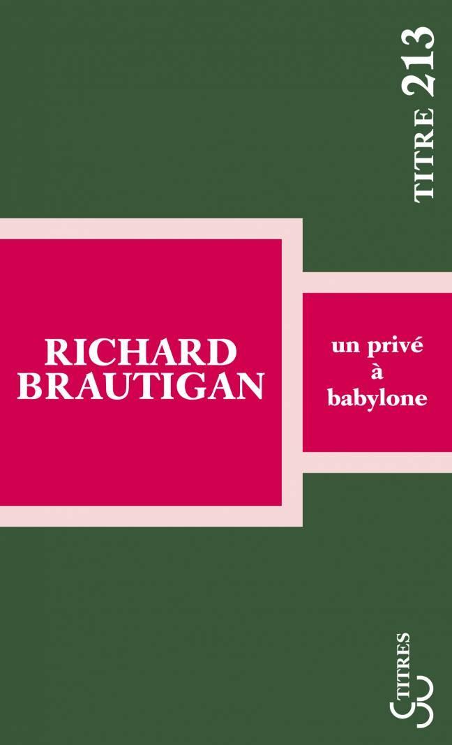 Brautigan - Un privé à Babylone (Titres)