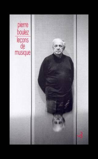 Lecon de musique - Pierre Boulez