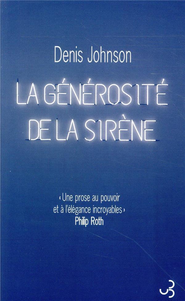 Denis Johnson - La Générosité de la Sirène