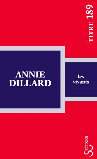 Dillard - Les Vivants