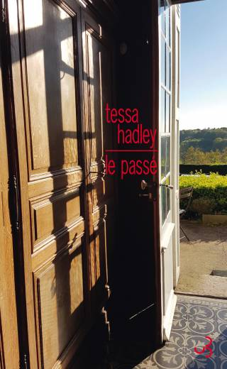 Tessa Hadley - Le Passé