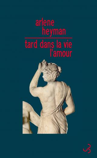 Arlene Heyman - Tard dans la vie, l'amour