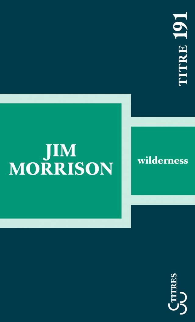 Jim Morrison - Wilderness