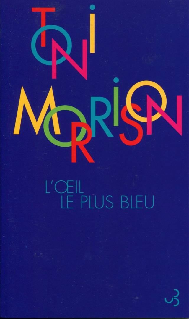 Toni Morrison - L'œil le plus bleu