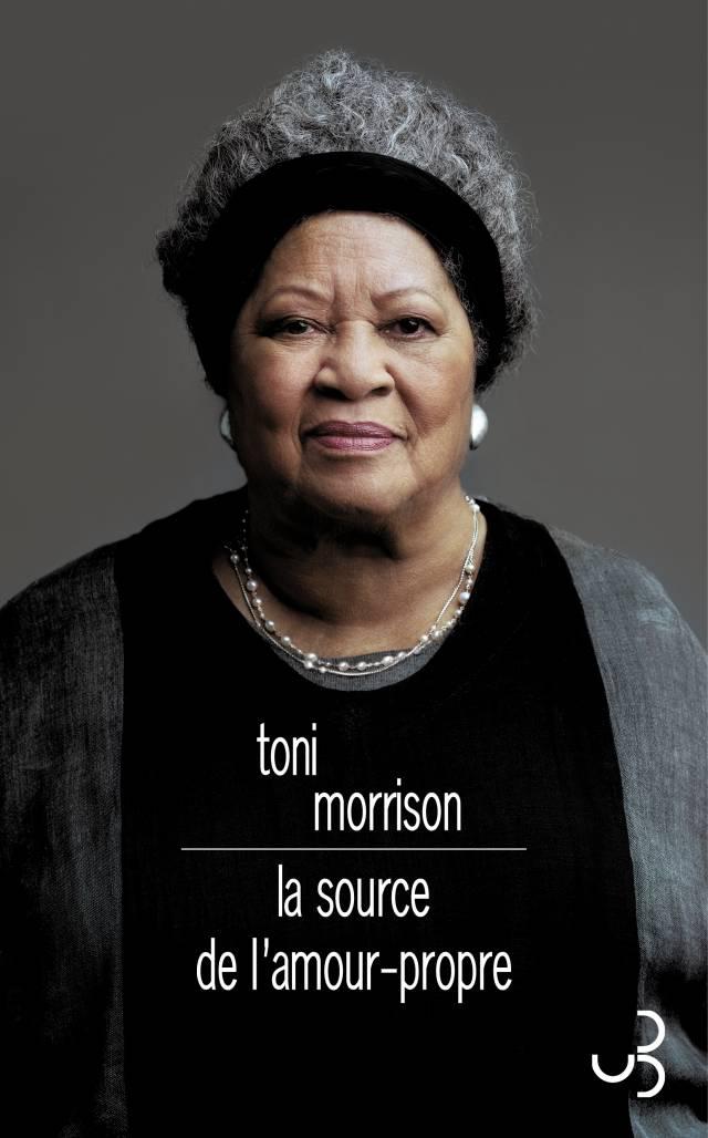 Toni Morrison - La Source de l'amour-propre