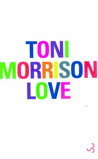 Toni Morrison - Love