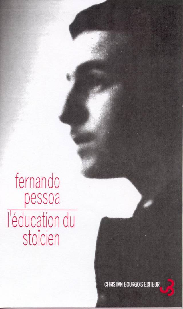 Pessoa - L'éducation du stoïcien