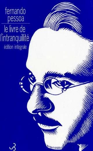 Pessoa - Le livre de l'intranquillité