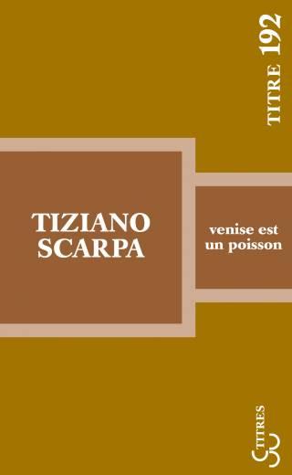 Scarpa - Venise est un poisson (Titres 2017)