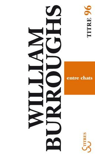 Burroughs - Entre chats
