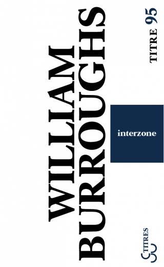 Burroughs - Interzone