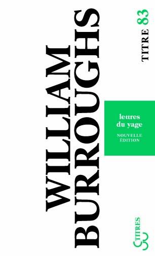 Burroughs - Lettres du Yage