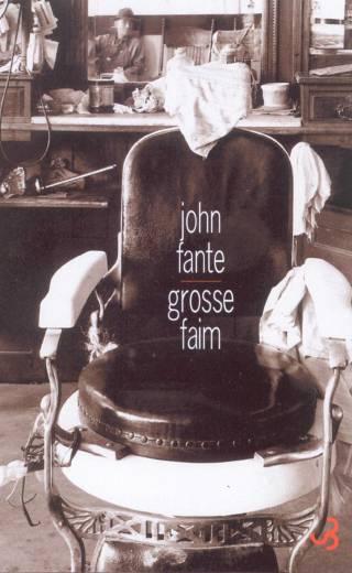 John Fante - Grosse faim