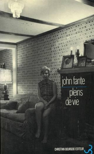 John Fante - Pleins de vie