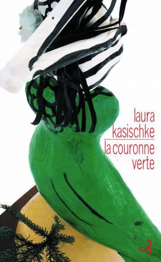 Kasischke - La Couronne verte