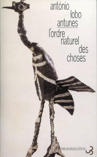 Lobo Antunes - L'ordre naturel des choses