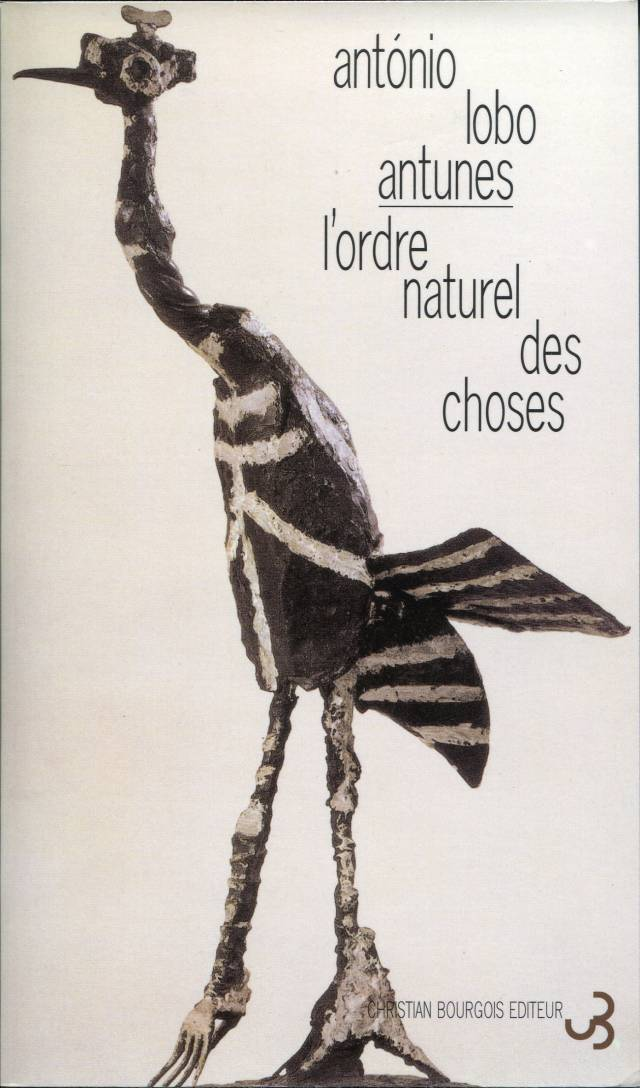 Lobo Antunes - L'ordre naturel des choses