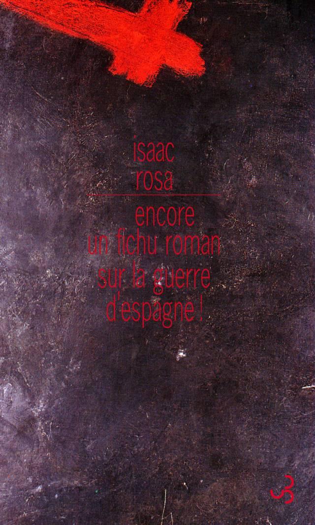 Rosa - Encore un fichu roman sur la guerre d'Espagne