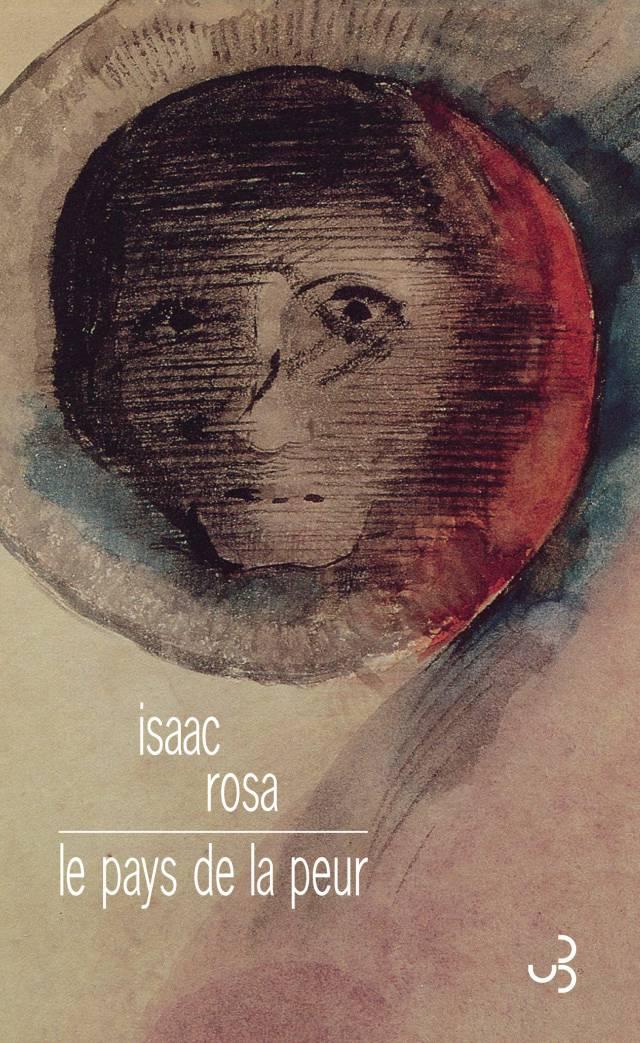 Isaac Rosa - Le Pays de la peur