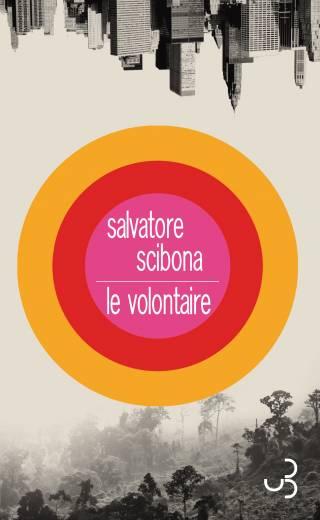 Salvatore Scibona - Le Volontaire