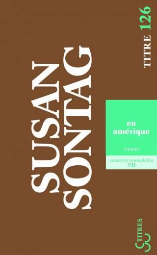 Sontag - En Amérique