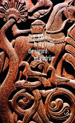 Tolkien - La Légende de Sigurd et Gudrun