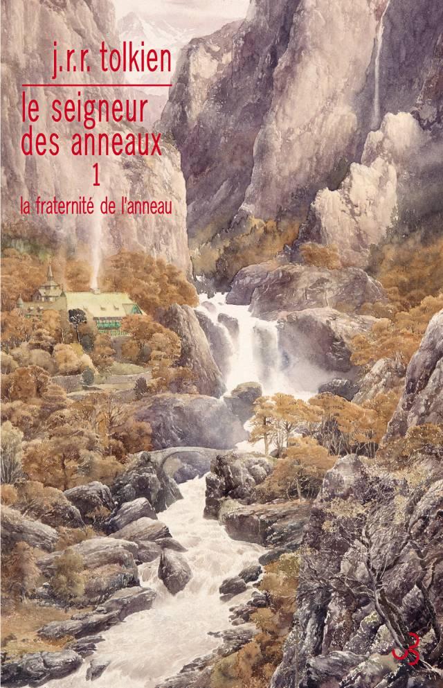 La Fraternité de l'anneau - Seigneur des anneaux 1 - Tolkien édition française