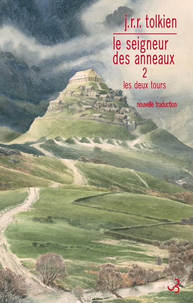 Les Deux Tours - Seigneur des anneaux 2 - Tolkien édition française