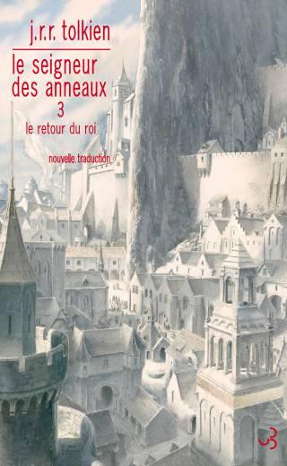 Le retour du roi - Seigneur des anneaux 3 - Tolkien édition française