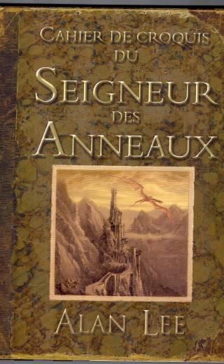 Tolkien - Lee - Cahier de croquis du Seigneur des Anneaux