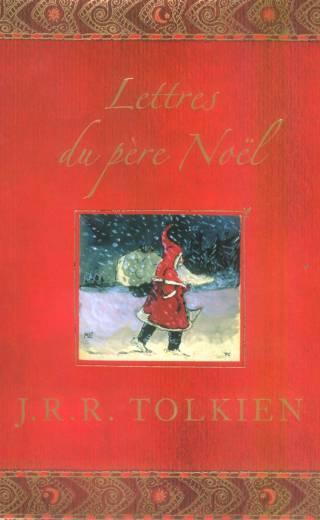 Tolkien - Lettres du père Noël