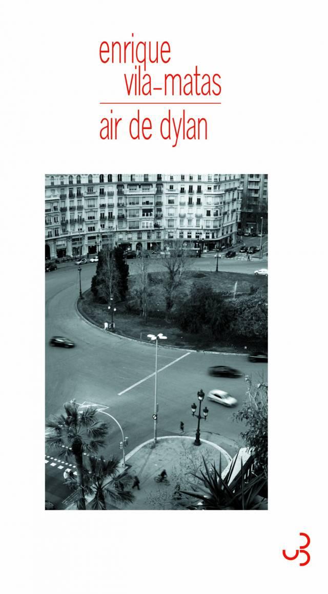 Vila-Matas - Air de Dylan