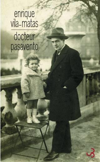 Vila-Matas - Docteur Pasavento