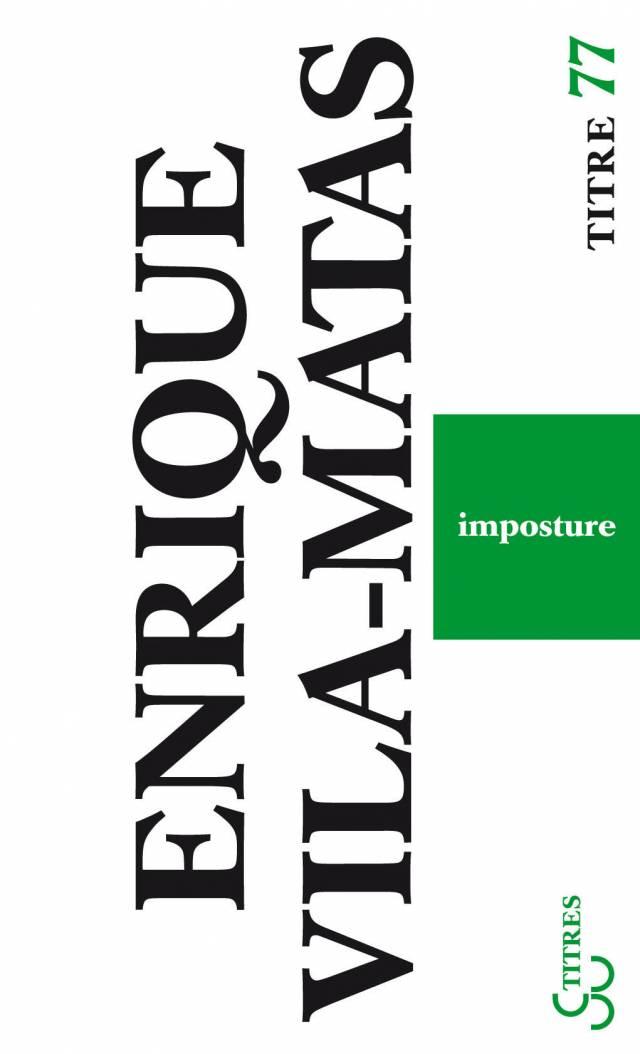Vila-Matas - Imposture