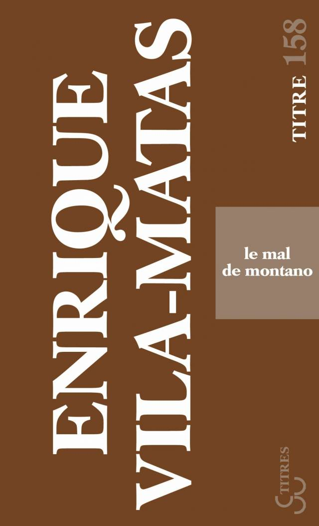 Vila-Matas - Le Mal de Montano
