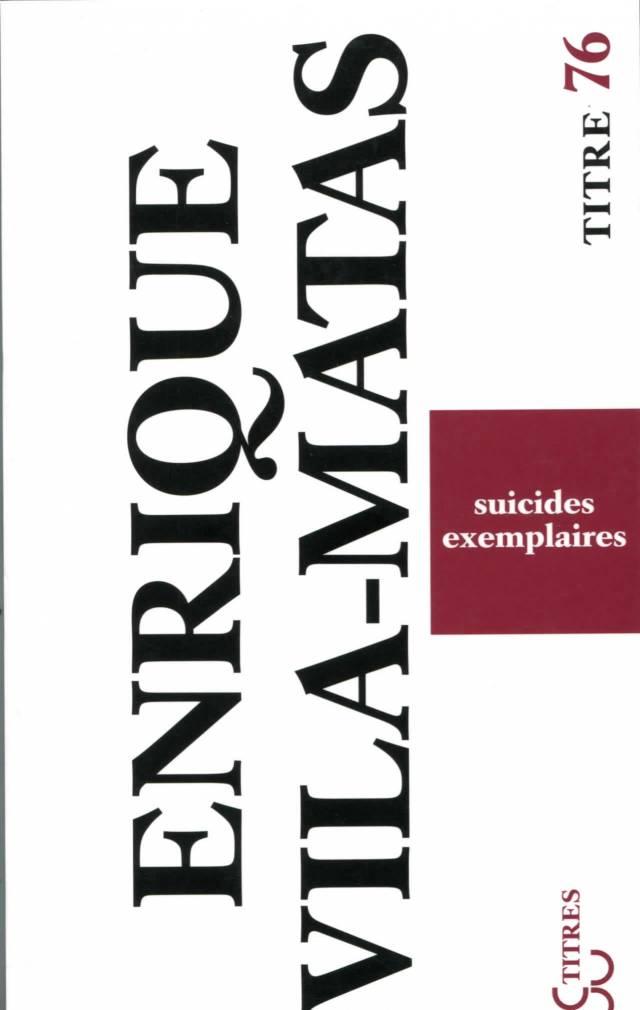 Vila-Matas - Suicides exemplaires