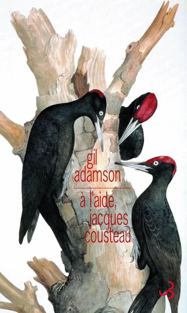 Gil Adamson - A l'aide, Jacques Cousteau