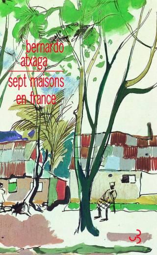 Atxaga - Sept maisons en France