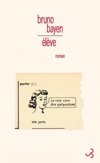 Bruno Bayen - Élève