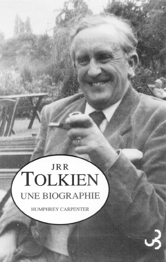Carpenter - JRR Tolkien, une biographie