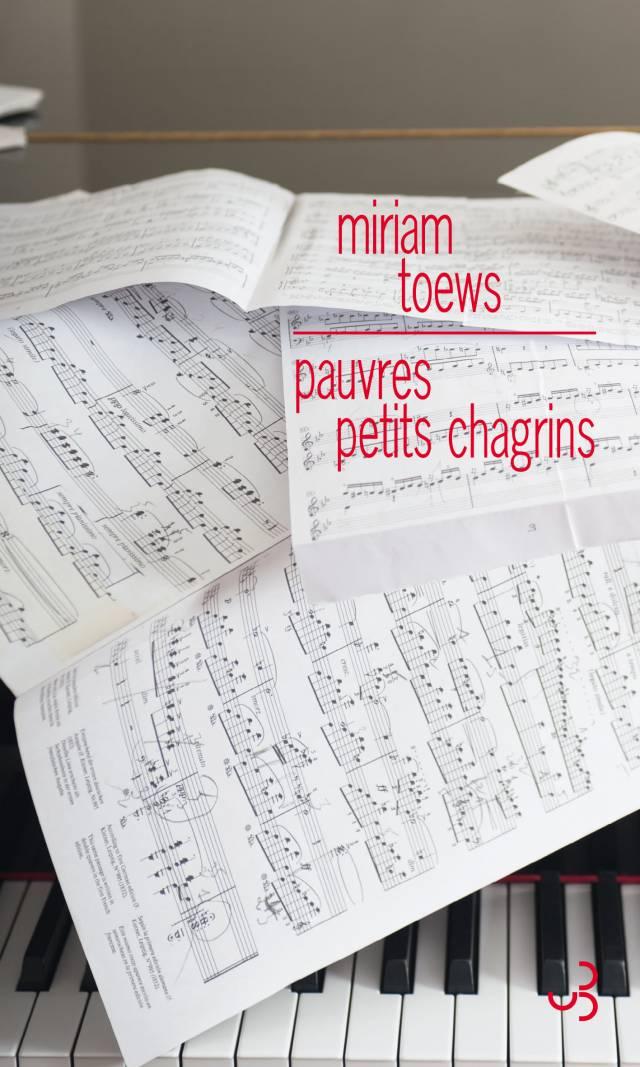 Miriam Toews - Pauvres petits chagrins