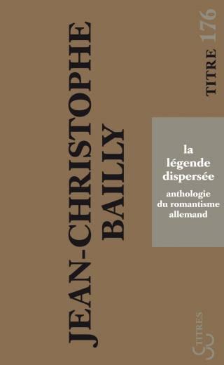 Bailly - La Légende dispersée