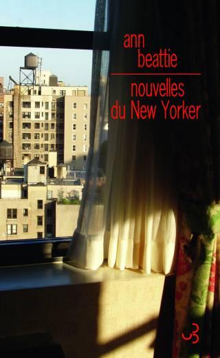 Beattie - Nouvelles du New-Yorker